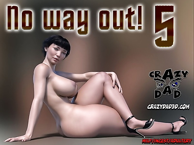 CrazyDad- No way out! 5