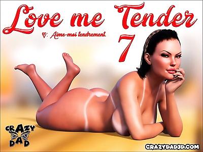 Crazy Dad Love me Tender 7..