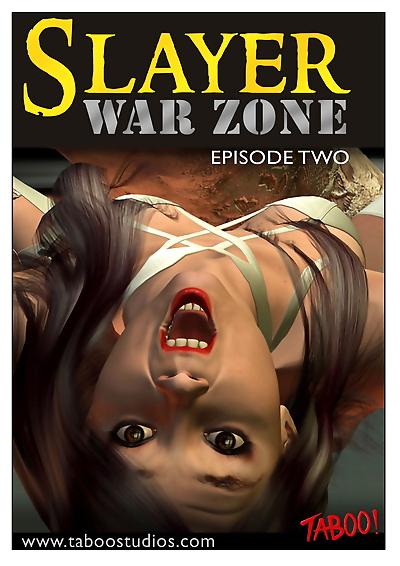 Slayer war zone episode 2