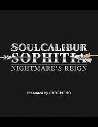 SOUL CALIBUR / SOPHITIA - NIGHTMARES REIGN